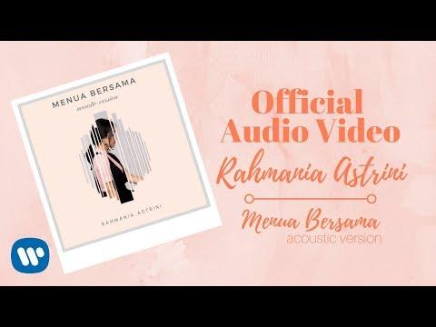 Rahmania Astrini - Menua Bersama (Acoustic Version) (Official Audio Video)