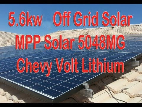 NEW 5.6kwh Off Grid  MPP Solar System with Chevy Volt Lithium Battery Part 1