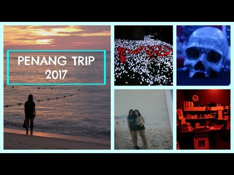 TRIP TO PENANG | TRAVEL VLOG