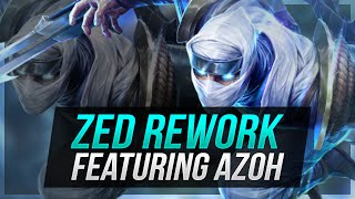 How I would REWORK ZED! ft. AZOH - League of Legends