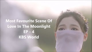 Most Favourite Scene Of Love In The Moonlight Ep 4