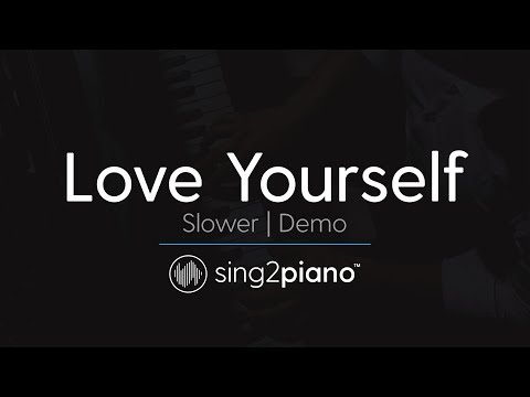 Love Yourself (SLOWER Piano karaoke demo) Justin Bieber
