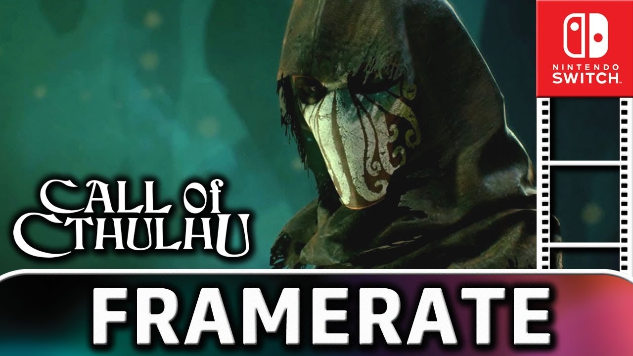 Call of Cthulhu | Frame Rate TEST on Nintendo Switch