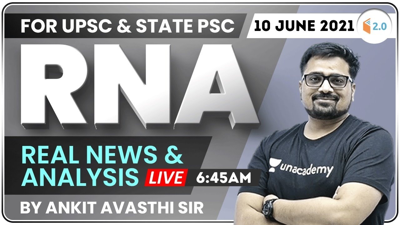 Download 6:45 AM - UPSC & State PSC | Real News and Analysis by #Ankit_Avasthi | 10 June 2021
