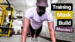 Wearing a Elevation Fitness Training Mask Help Build Muscles? | Juice84