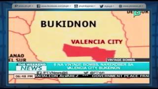 [The Weekend News] 6 na Vintage Bombs, narekober sa Valencia City, Bukidnon [05 22 16]