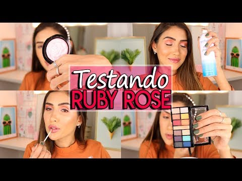 TESTANDO MAKES RUBY ROSE | BASE, ILUMINADOR, BLUSH, PALETA DE SOMBRAS, GLOSS, AGUA TERMAL e MAIS..