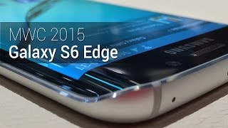 MWC 2015: Galaxy S6 Edge   Tudocelular.com