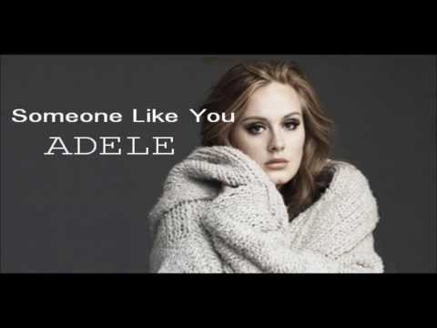 SOMEONE LIKE YOU ~ ADELE