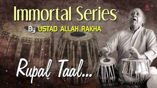 Official : Rupal Taal - Tabla Instrumental | T-Series Classical | Ustad Allah Rakha