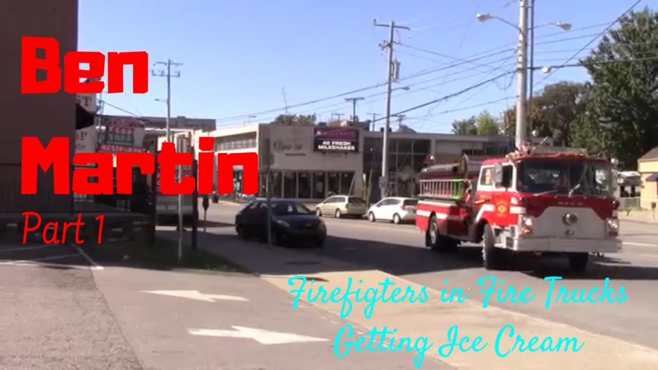 Firefighters in Fire Trucks getting Ice Cream - Ben Martin Part 1