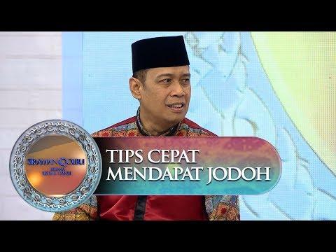 Tips Cepat Mendapat Jodoh Dari Ustadz Dhanu - Siraman Qolbu (4/10)