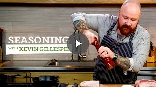 Skill Feature - Kevin Gillespie & Seasoning Pork
