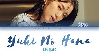 JISOO - YUKI NO HANA / SNOW FLOWER color coded lyrics 가사 | ENG, KAN, ROM
