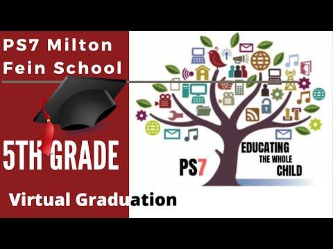 PS7 Milton Fein School 5th Grade Virtual Graduation 2020