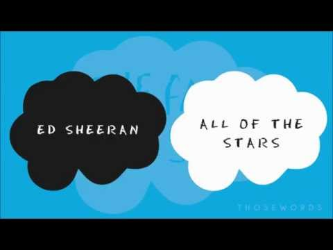 Ed Sheeran - All Of The Stars (Lyrics) - YouTube