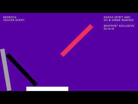 Bedrock - Heaven Scent ( OC & Verde Remix)