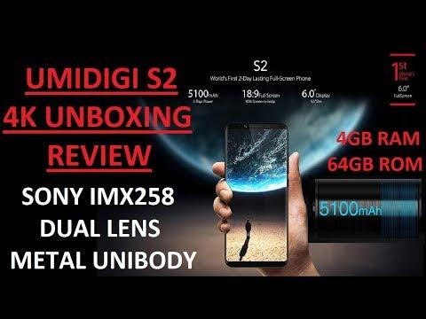Unboxing Review 4K: UMIDIGI S2 4G 4GB/64GB 5100 mAh Sony IMX258 Dual Camera Helio P20 TYPE-C $179.99