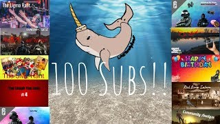 100 Subs Special, Thank You All! (LikeTotallyDonut)