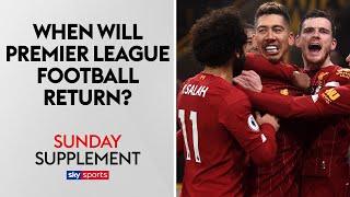 When Will Premier League Football Return? | Sunday Supplement | Full Show