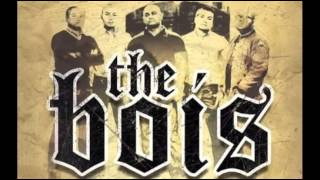 The Bois - Till I Die