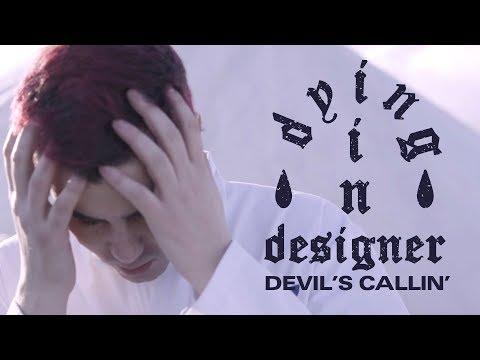 dying in designer - Devil's Callin' (Official Music Video)
