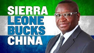 Sierra Leone Narrowly Sidesteps China's Debt Trap