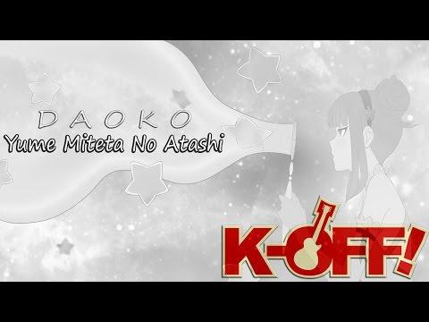 [K-OFF!] DAOKO — Yume Miteta No Atashi / Band Cover
