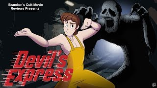 Brandon's Cult Movie Reviews: DEVIL'S EXPRESS