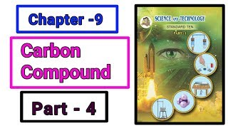 Part-4 ch-9th carbon compound science class 10th new syllabus maharashtra board.