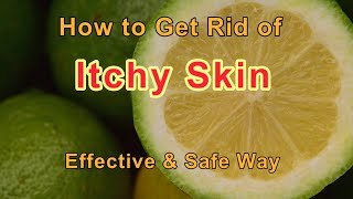 Skin Itching Treatment at Home with Vitamin C Powder-Stop Itchy Skin Immediately