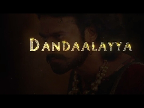 Dandaalayyaa Full song with Lyrics - Baahubali 2 - The conclusion