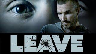 Leave (၂၀၁၁) - ရုပ်ရှင်အပြည့်အစုံ
