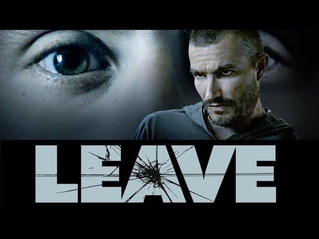 Leave (2011) - Full Movie