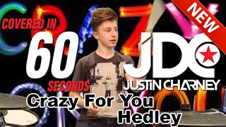 Crazy For You DRUM COVER - Hedley