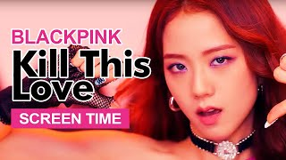 "Download BLACKPINK "" Kill This Love "" Screen Time Distribution 各成員MV畫面時間統計 블랙핑크 Mp3"