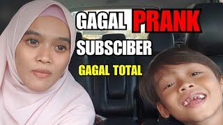 GAGAL PRANK SUBSCRIBER | GAGAL TOTAL