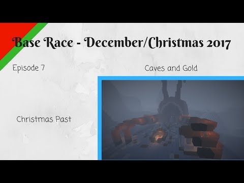 Minecraft: Base Race - December 2017 - Ep 7- Caves and Gold