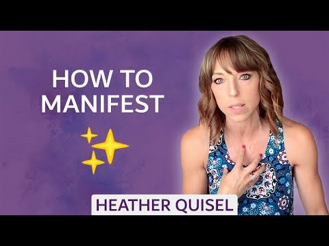 How to Manifest Exactly What You Want... and Get It
