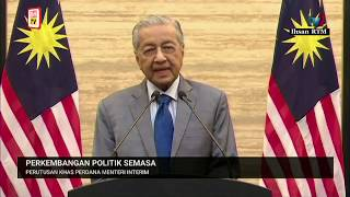 Special address by Interim Prime Minister, Tun Dr Mahathir Mohamad