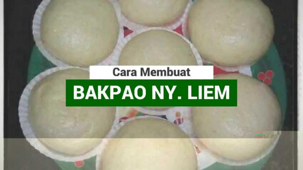 Baru Resep Bakpao Khas Ny Liem Youtube