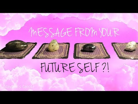 PICK A CARD MESSAGE FROM YOUR FUTURE SELF TIMELESS 2019 TAROT