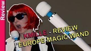 REVIEW : l'EUROPE MAGIC WAND