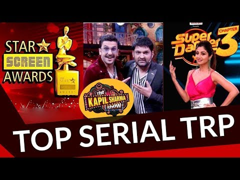 TV Serial Latest TRP Ratings   The Kapil Sharma Show TRP   Kumkum Bhagya   Star Screen Awards Mp3