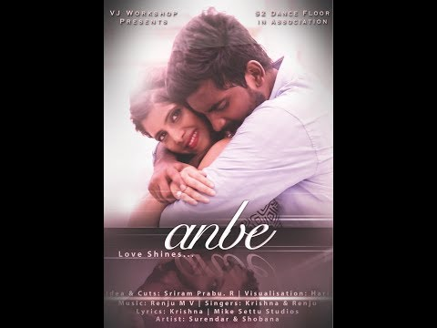Anbe - New Tamil Album Song 2017