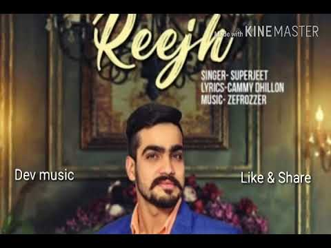 Reejh superjeet new panjabi song 2018 letest panjabi song
