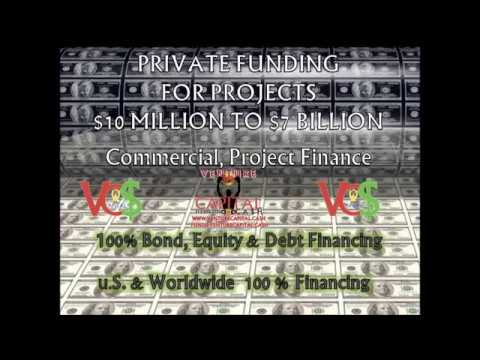 Fast Private Capital - Project Funding World Wide - Fast - 0 Upfront - 15M -7B