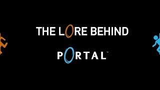 The Lore Behind Portal
