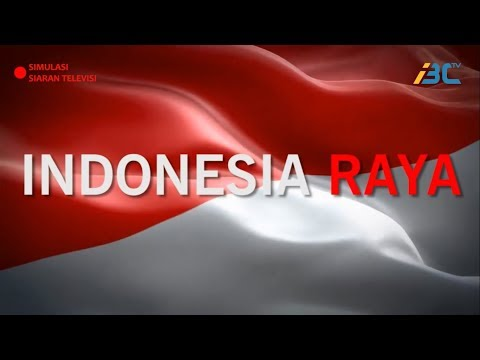 INDONESIA RAYA - FANFARE - INDONESIA BROADCASTING CHANNEL (IBC TV)