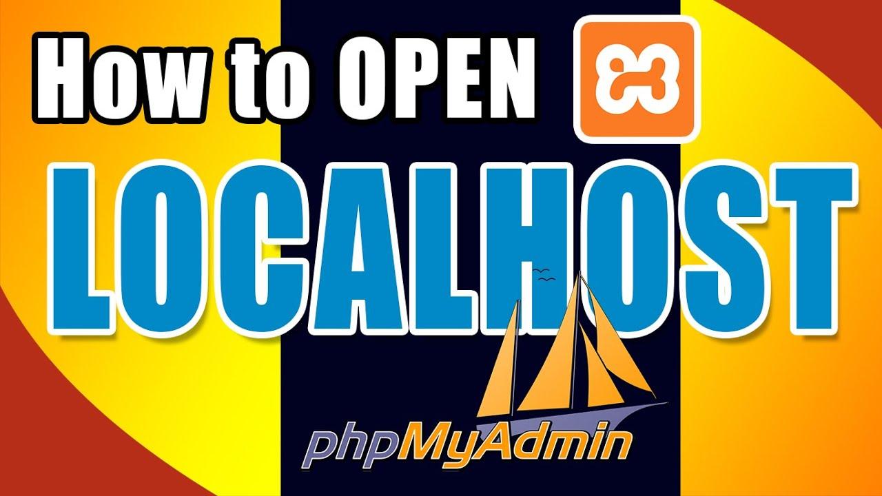 How to open localhost phpmyadmin in XAMPP Updated